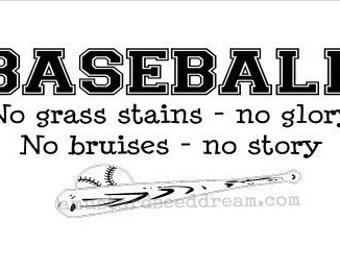 Baseball Saying with Bat and Ball- saying - Vinyl Wall Art, Graphics, Lettering, Decals, Stickers