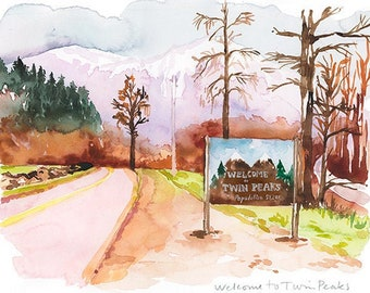 Welcome to Twin Peaks illustration print, Watercolor painting, Pop culture wall art, Twin Peaks poster, TV show art, Twin Peaks landscape