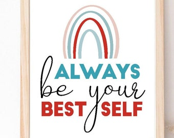 Always Be Your Best Self Poster   Printable Growth Mindset Classroom Sign   Mental Health Wall Art   Motivational Instant Download   M014