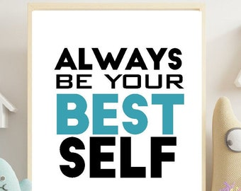 Always Be Your Best Self Poster   Printable Motivational Mental Health Wall Art   Growth Mindset Classroom Sign    Instant Download   M018