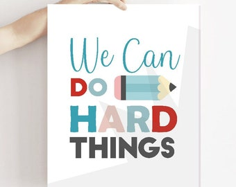 We can do Hard Things Poster   Printable Classroom Pencil Wall Art   Positive Print   Motivational Sign Instant Download Sign   M015