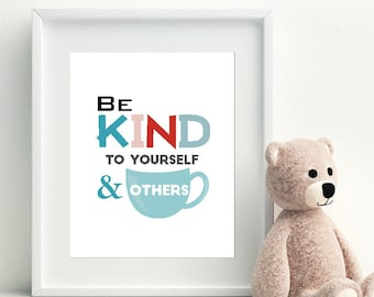 Be Kind to Yourself and to Others Wall Art   Printable Positive Affirmation Sign   Coffee Cup Poster   Well being Print   M017