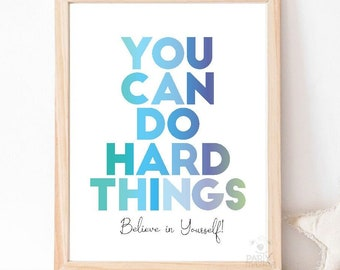 You Can Do Hard Things Poster   Believe in Yourself Positive Growth Mindset Sign   Blue Affirmation Poster   Instant Download   M012