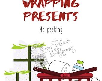 Covid Christmas DO NOT DISTURB Holiday Printable - Wrapping Presents