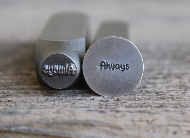 Always Word Metal Stamp 9mm Steel Will Work On Hard