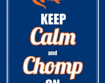 "8x10 Orange & Blue ""Keep CALM and CHOMP on"" Print"
