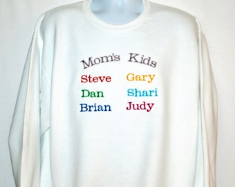 Mom's Kids Sweatshirt, Grandma, Custom Personalize With Six Grandkids Names, No Shipping Fees, Grandparent Gift, No Shipping Fee, AGFT 821