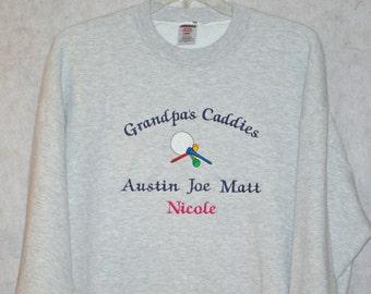 Grandpa's Caddies Sweatshirt, Custom Grandparent Golfing Gift, Personalize With Eight Grandkids Name, Papa, Grams, No Shipping Fee, AGFT 874