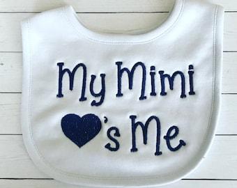 Baby Bib-Personalized Baby Bib-Baby Boy Bib- Baby Girl Bib- My Mimi Loves Me-My Mommy loves me- My Daddy Loves me
