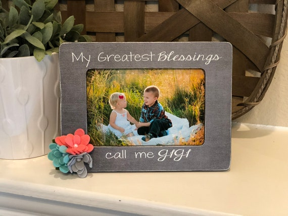 Christmas Gift For Gigi | Grandma Personalized Gift | My Greatest Blessings Call Me Grandma | 4x6 Picture Frame Grandma Mimi Nana