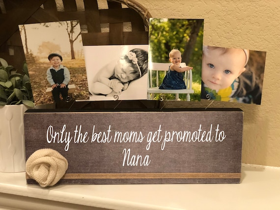 Pregnancy Reveal To Mom | Personalized Picture Frame | Only The Best Moms Get Promoted To Nana Gigi Mimi Grammie Grammy Granny Grandma