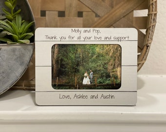 Wedding Thank You For Grandparents | Wedding Thank You Gift For Grandma Grandpa | Thank You For Your Love and Support 4x6 Picture Frame