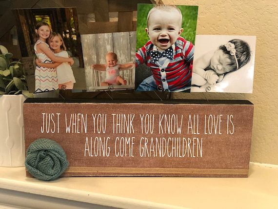 Christmas Gift for Grandparents |  Nana Mimi Great Grandma Gigi Grammie Grammy | Just When You Think You Know All Love Is...