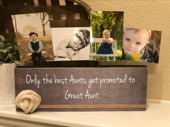 Great Aunt Gift Personalized Picture Frame Board For Great Aunt Only The Best Aunts Get Promoted To Great Aunt