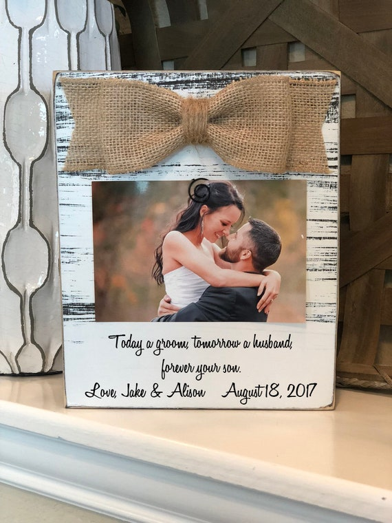 Today a Groom Tomorrow a Husband Wedding Thank You Gift for Parents of Groom 4x6 Picture Frame Wedding Thank You Gift for Parents from Groom