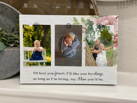 Christmas Gift for Grandma Mimi I'll Love You Forever Frame Grandma Personalized Frame Grammie Nana Mimi 4x6 Picture Frame Gift!