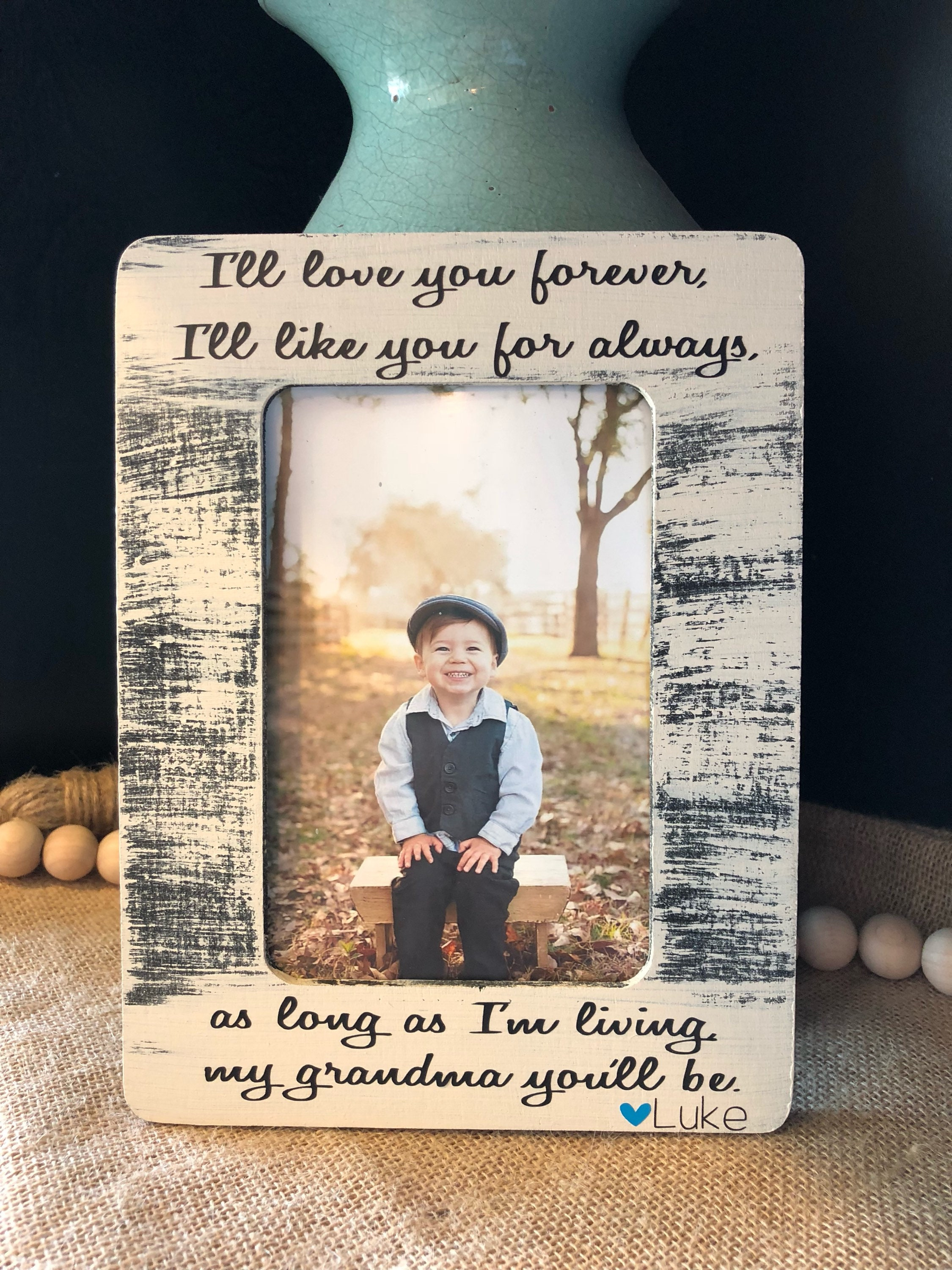 Ill Love You Forever Ill Like You For Always Picture Frame ...