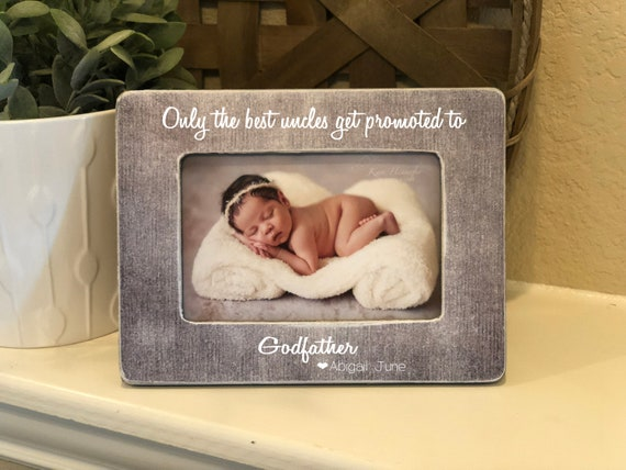 The Best Uncles Get Promoted To Godfather | Uncle Gift | Uncle Picture Frame | Personalized Picture Frame Gift For Uncle From Niece  Nephew
