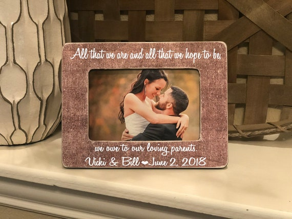 All That We Are And Hope To Be Parents Gift Parents Of The Groom Parents Of The Bride Wedding Thank You For Parents Of The Bride & Groom