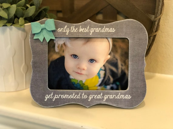Great Grandma Gift | Picture Frame For Grandma | Nana Great Grandma | Only The Best Grandmas Get Promoted To Great Grandma