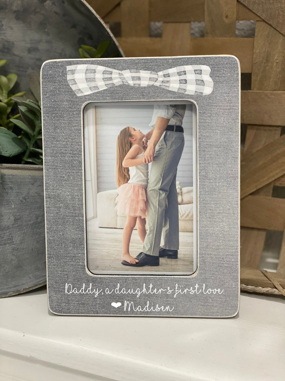 Father's Day Gift For Dad Daddy A Daughter's First Love | New Dad Personalized Gift For Husband | Personalized Gift 4x6  Frame