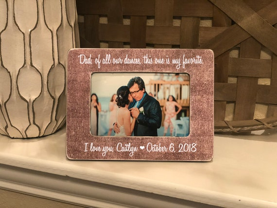 Dad Of All Our Dances | Gift For Father Of The Bride | Forever Your Little Girl | Personalized Wedding Gift For Dad