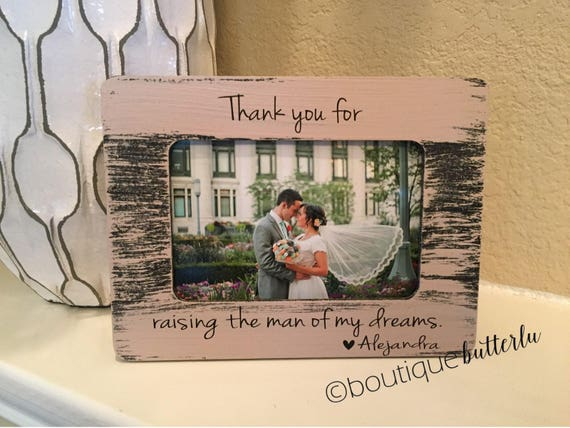 Thank You For Raising The Man Of My Dreams | Wedding Thank You Gift For Parents Of The Groom