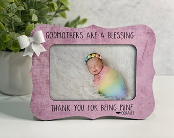 Godmother Gift | Personalized For Godmother | Personalized Gift For Godmother | Gift From Godchild | Godmothers Are A Blessing | 4x6 Frame