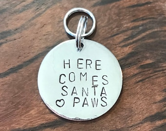 Santa Paws, Metal Stamped, Handmade, Holiday Pet Tag, Steel Tag, Christmas Pet Tag, Small Dog Tag, Small Dog, Medium Dog, Light Weight tag