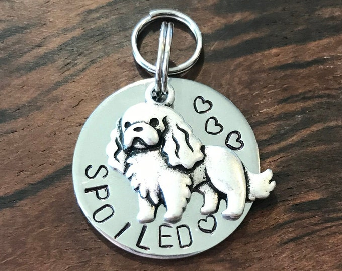 King Charles Cavalier, Spoiled Cav, Metal Stamped, Spoiled, Steel Tag, Pet Tag, Small Dog Tag, Medium Dog, Light Weight tag