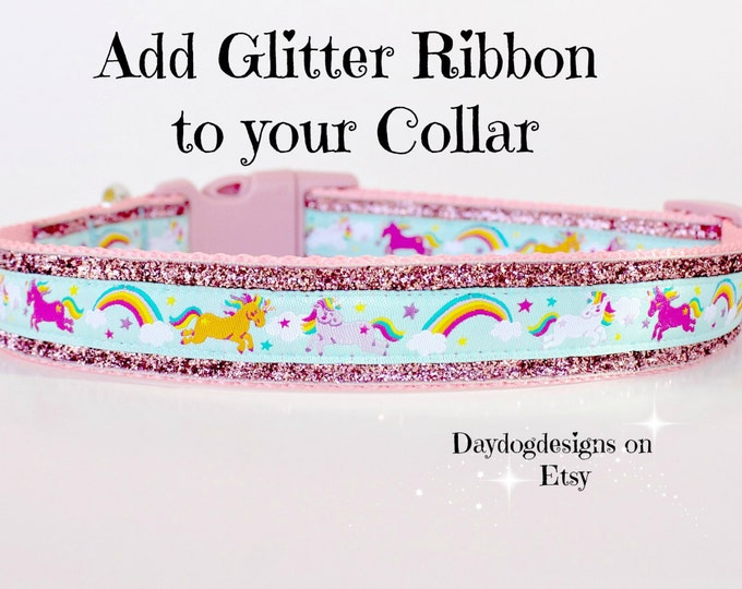 Add Sparkle Glitter Ribbon to Your 1 Inch Dog Collar, Girl Dog Collar, Pet Collar Add On