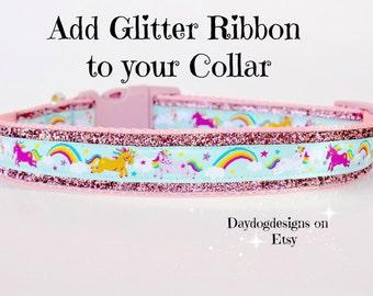Add Sparkle Glitter Ribbon to Your 1 Inch Dog Collar, Girl Dog Collar, Pet Collar Add On