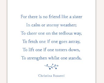 Gift for Sisters, poem print, Christina Rossetti,  inspirational poetry