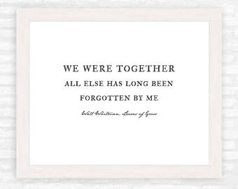 We were together I forget the rest print, Walt Whitman, anniversary gift, Farmhouse style art print