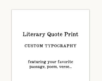 Literary Gift Print, literary quote, book lover gift, personalized custom quote print