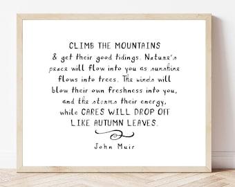 John Muir Quote Print, hiking, mountain climbing, nature lover gift
