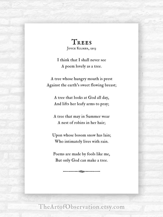 Trees Poem Print Joyce Kilmer I Think That I Shall Never See A Poem Lovely As A Tree