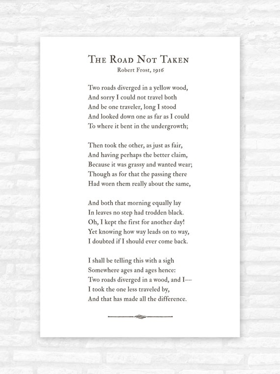 photo relating to The Road Not Taken Printable titled The Highway Not Taken poem print, street fewer traveled, Robert Frost, commencement reward for him