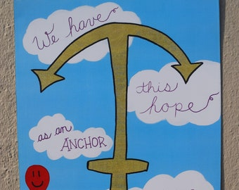 We Have This Hope As An Anchor for the Soul-Bible-Christian-Hebrews 6:19-Anchor-Encouragement-Faith-Hope-Love-Motivation-Clouds-Red Balloon