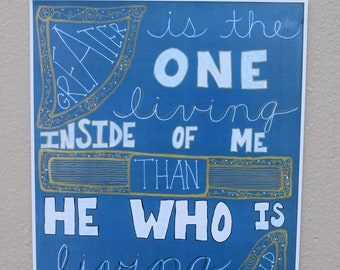 Greater Is The One Living Inside of Me Than He Who Is Living In The World - 1 John 4 4 - Mercy Me - Bible Verse - Christian Art