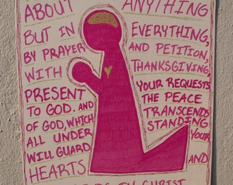 Do Not Be Anxious-Present Your Requests to God-Peace of God-Philippians 4:6-7-Bible Verse-Prayer-Christian art-anxiety-depression