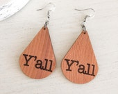 Wooden Y'all Earrings, Southern Earrings, Southern Accent, Southern Gift