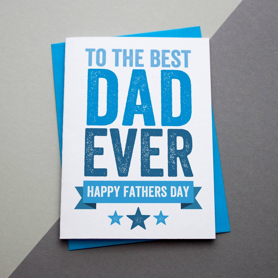 The Best Dad Ever Fathers Day Card Fathers Day Card Etsy