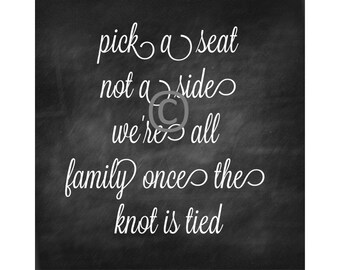 Wedding Sign / Reception Sign / Chalkboard Wedding Sign / Instant Download / Pick A Seat Not A Side Printable