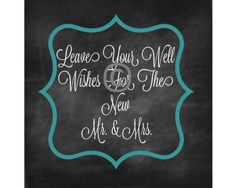 Wedding Sign / Reception Sign / Chalkboard Wedding Sign / Instant Download / Leave Your Well Wishes Printable