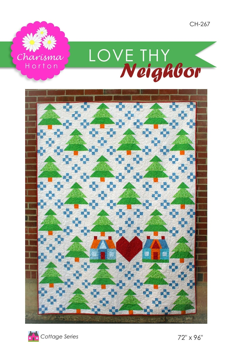 Love thy Neighbor quilt pattern image 1