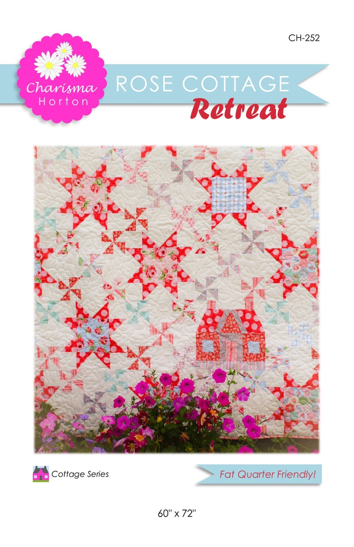 Rose Cottage Retreat Quilt Pattern