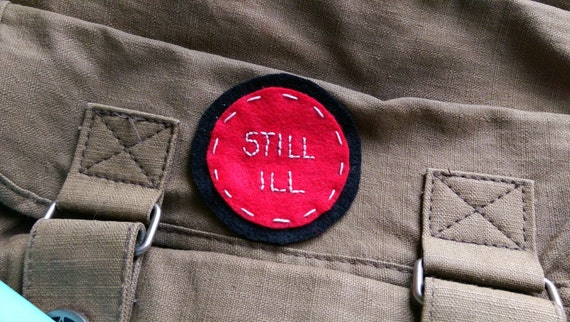 Still Ill felt patch // hand-embroidered // red and black