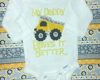 """Applique Dump Truck Baby Boy Onesie NB - 3T White long short Sleeve """"My Daddy Paves it Better"""" Custom Handmade personalize Construction work"""