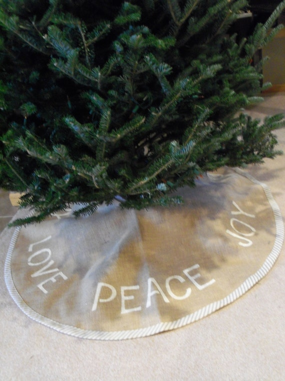 PEACE, LOVE, JOY burlap Christmas Tree Skirt